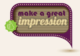 great impression