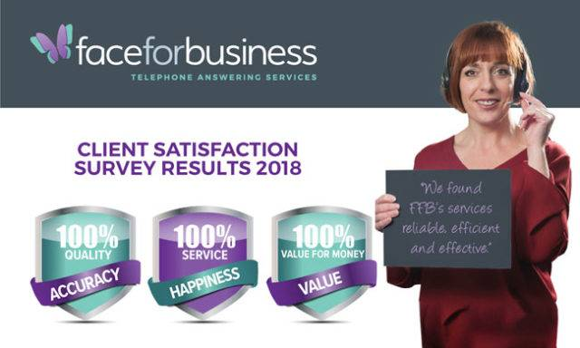 Face for Business Telephone Answering Service Client Satisfaction Survey 2018
